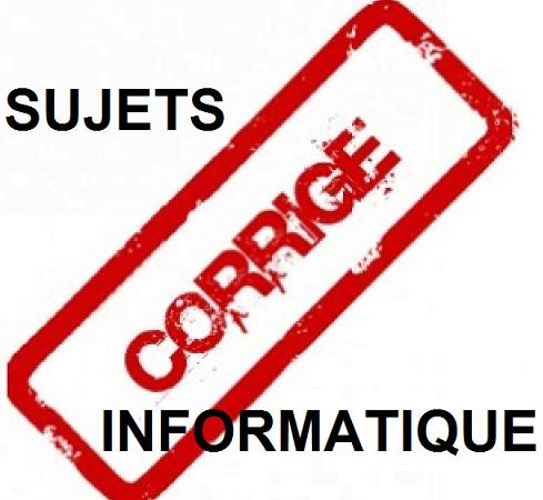 Sujets et exercices informatique avec correction bac scientifique pdf