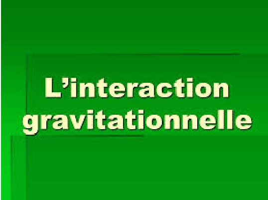 Cours La gravitation universelle