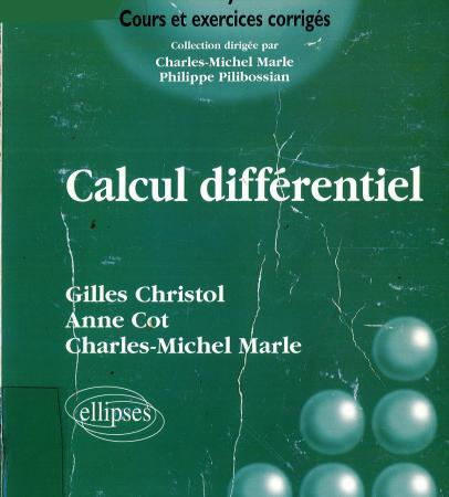 Livre Calcul différentiel Cours et exercices corrigés Gilles Christol pdf