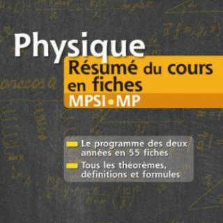 Livre Physique Résumé du cours en fiches MPSI et MP pdf