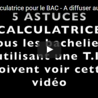 Astuces calculatrice pour le BAC