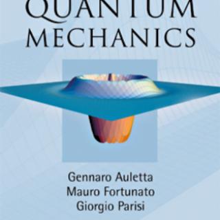 Book Quantum Mechanics By GENNARO AULETTA pdf