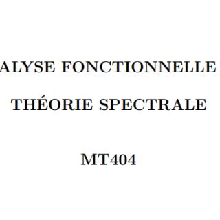 LIVRE ANALYSE FONCTIONNELLE ET THÉORIE SPECTRALE PDF