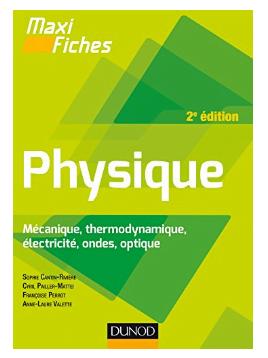 Livre Maxi fiches de Physique 2ème édition Mécanique thermodynamique électricité ondes optique pdf