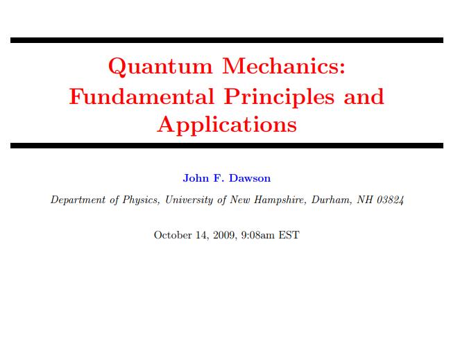 Quantum Mechanics Fundamental Principles and Applications