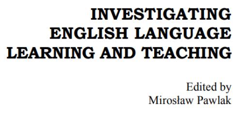 INVESTIGATING ENGLISH LANGUAGE LEARNING AND TEACHING pdf