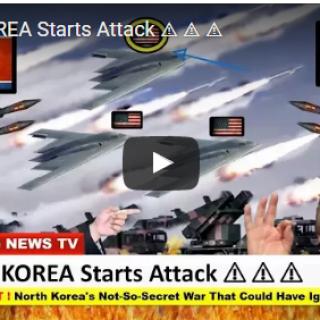 NORTH KOREA Starts Attack