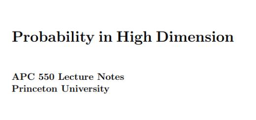 Probability in High Dimension BY Ramon van Handel pdf