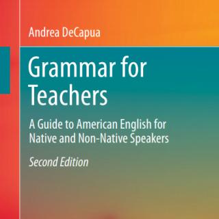 Grammar for Teachers by Andrea DeCapua pdf