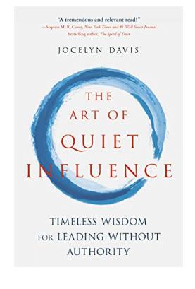 ebook The Art of Quiet Influence by Jocelyn Davis pdf