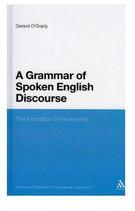 Grammar of Spoken English Discourse The Intonation of Increments pdf