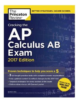 Book Cracking the AP Calculus AB Exam 2017 Edition pdf