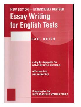 Book Essay Writing for English Tests by Gabi Duigu pdf