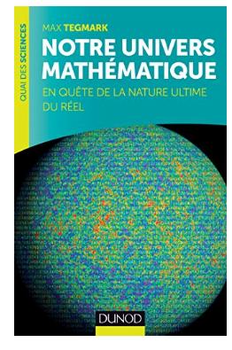 Livre Notre univers mathématique En quête de la nature ultime du Réel de Max Tegmark pdf