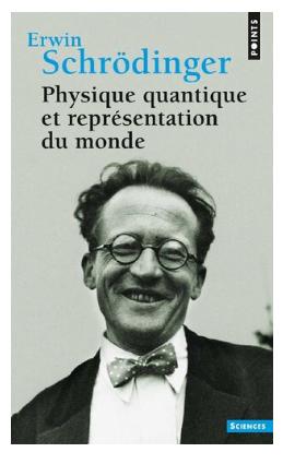 Livre Physique quantique et représentation du monde de Erwin Schrödinger pdf