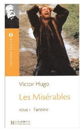 Livre roman Les Misérables Tome I Fantine de Victor Hugo pdf