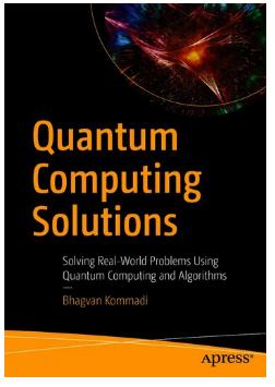 Book Quantum Computing Solutions Solving Real-World Problems Using Quantum Computing and Algorithms pdf