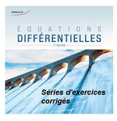 séries d'exercices corrigés équation différentielle pdf