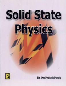 Solid State Physics By Dr Om Prakash Pahuja Pdf 1