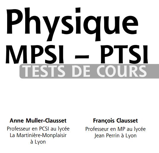 Livre Physique PCSI-PTSI Tests de cours pdf