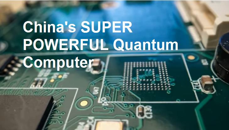 China's SUPER POWERFUL Quantum Computer